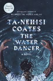 AudioBook : The Water Dancer by, Ta-Nehisi Coates