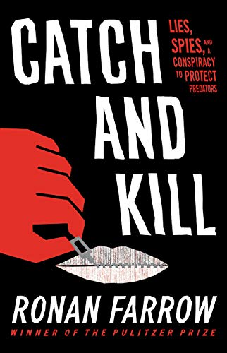 Audio Book : Catch and Kill by, Ronan Farrow