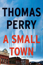 Audio Book : A Small Town by, Thomas Perry