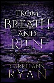 Audio Book : From Breath and Ruin by, Carrie Ann Ryan