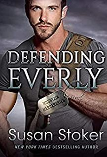 Audi Book : Defending Everly by, Susan Stoker