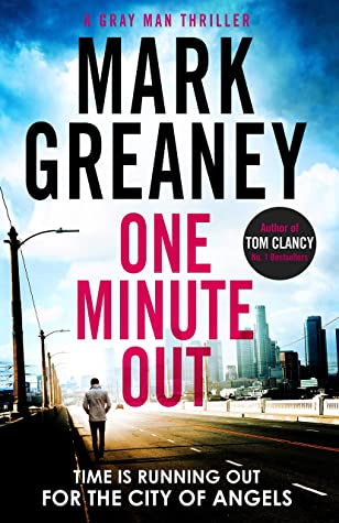 Audio Book : One Minute Out by, Mark Greaney