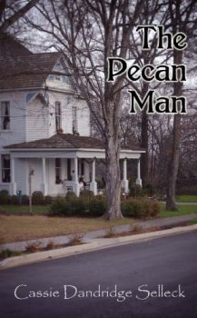 Audio Book : The Pecan Man by, Cassie Dandridge Selleck