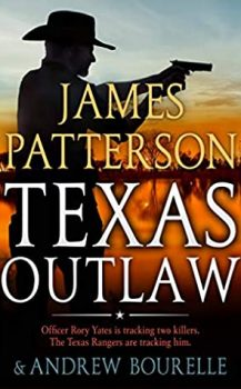 Audio Book : Texas Outlaw by, James Patterson