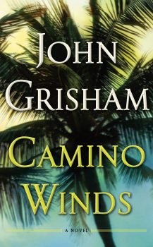 Audio Book : Camino Winds by, John Grisham
